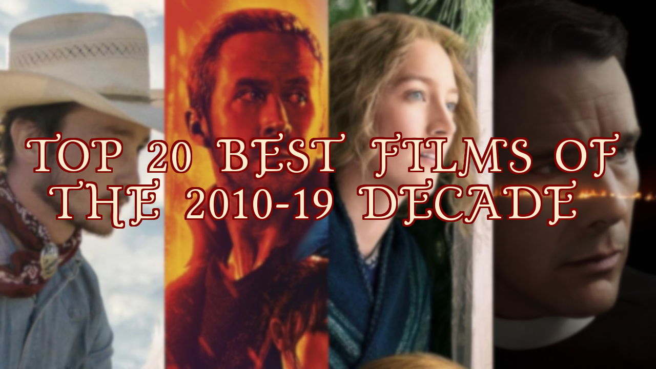 top 20 best films 2010-19 decade cover