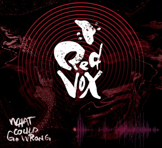 red vox what could go wrong album cover
